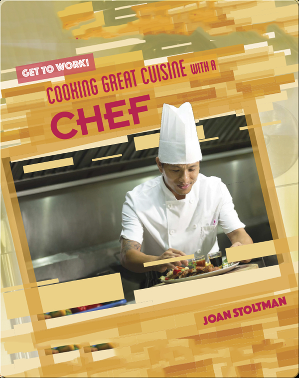 Cooking Great Cuisine with a Chef