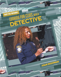 Looking for Clues with a Detective