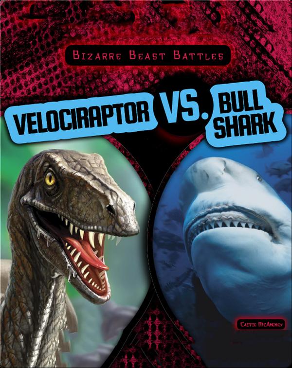 Velociraptor vs. Bull Shark