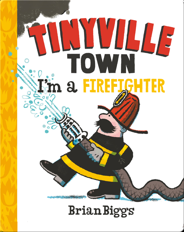Tinyville Town: I'm a Firefighter