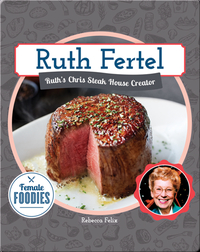 Ruth Fertel: Ruth's Chris Steak House Creator