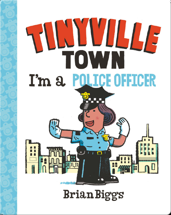 Tinyville Town: I'm a Police Officer