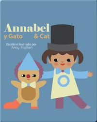 Annabel and Cat / Annabel y Gato