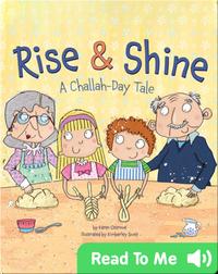 Rise & Shine: A Challah-Day Tale