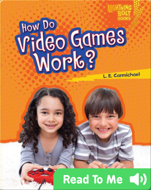 How Do Video Games Work?