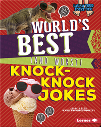 World's Best (and Worst) Knock-Knock Jokes
