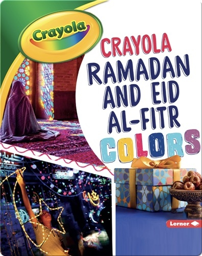 Crayola ®️ Ramadan and Eid al-Fitr Colors