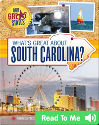 What's Great about South Carolina?
