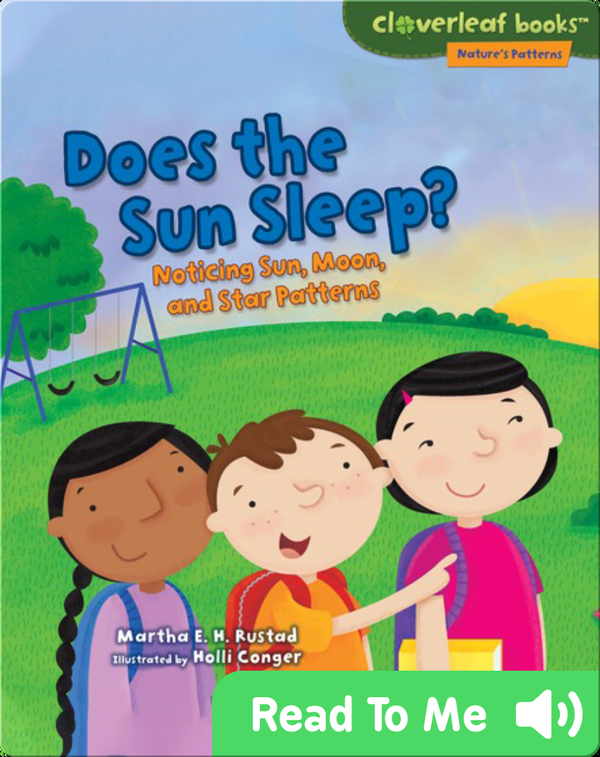 Does the Sun Sleep?: Noticing Sun, Moon, and Star Patterns