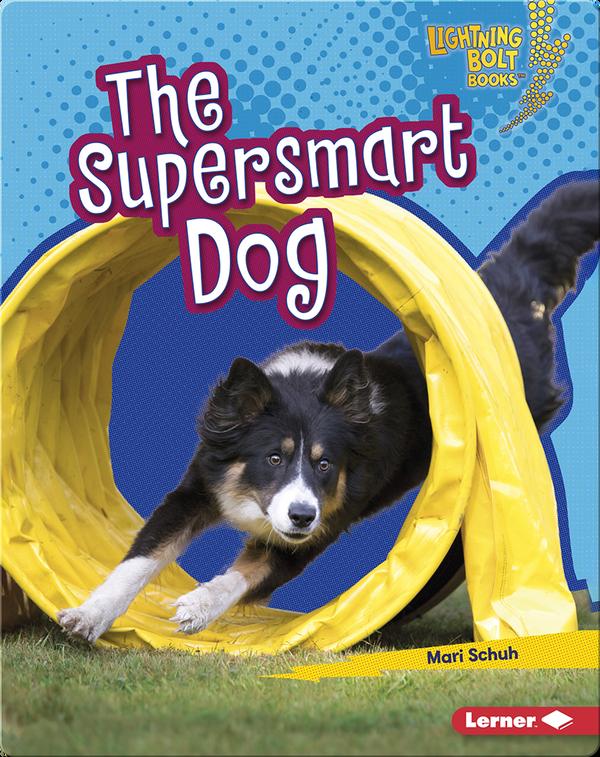 The Supersmart Dog