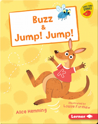 Buzz & Jump! Jump!