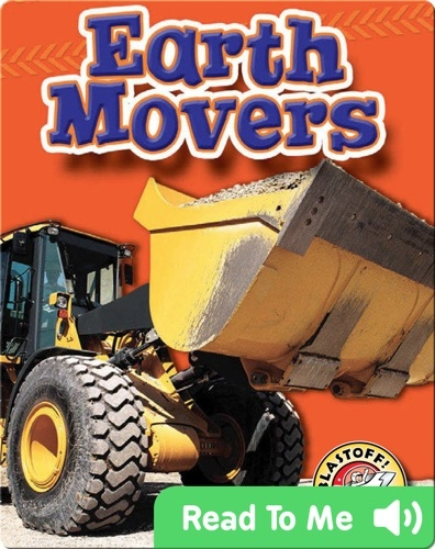 Earth Movers: Mighty Machines