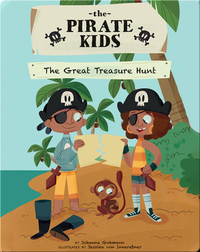 The Pirate Kids: The Great Treasure Hunt