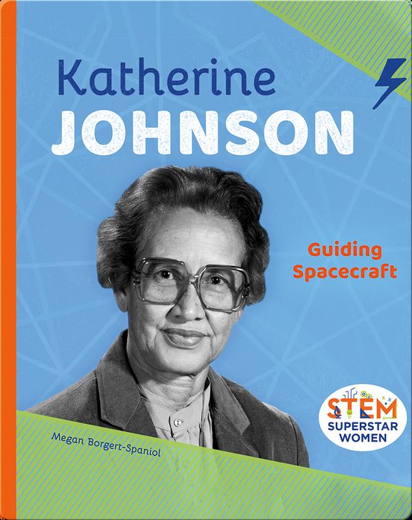 Katherine Johnson: Guiding Spacecraft
