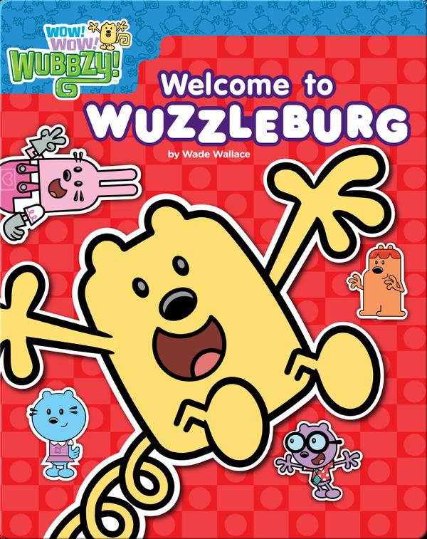 Welcome to Wuzzleburg