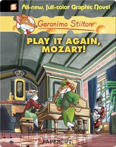 Geronimo Stilton Graphic Novel #8: Play It Again, Mozart