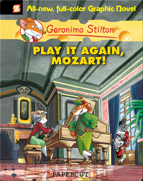 Geronimo Stilton Graphic Novel #8: Play It Again, Mozart