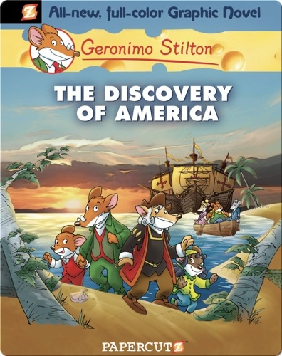Geronimo Stilton Graphic Novel #1: The Discovery of America