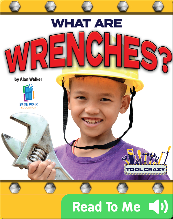 What Are Wrenches?