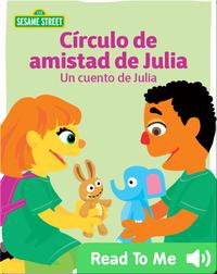 Circulo de amistad de Julia: Un cuento de Julia