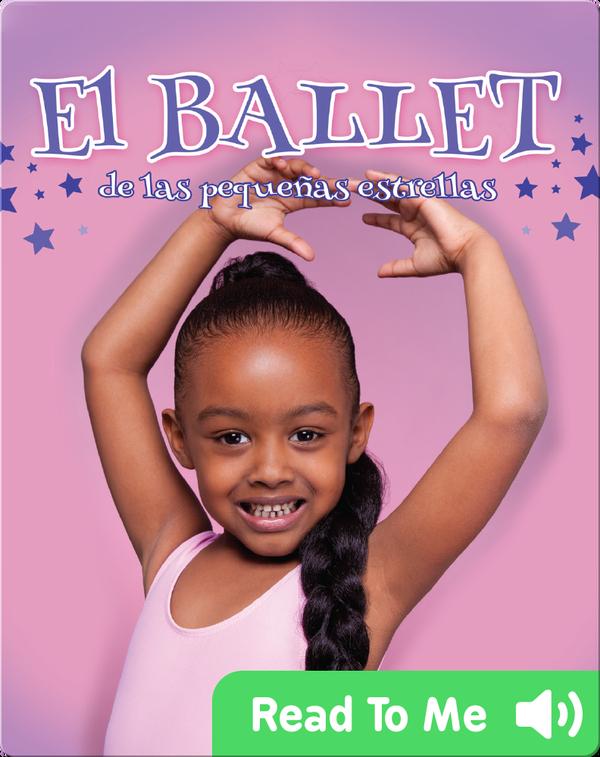 El Ballet: de las pequenas estrellas
