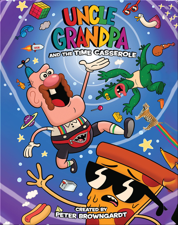 Uncle Grandpa OGN Vol. 1: Uncle Grandpa and the Time Casserole