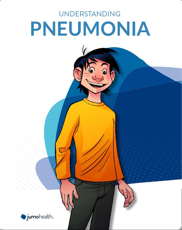 Understanding Pneumonia