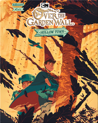 Over the Garden Wall: Hollow Town No. 1