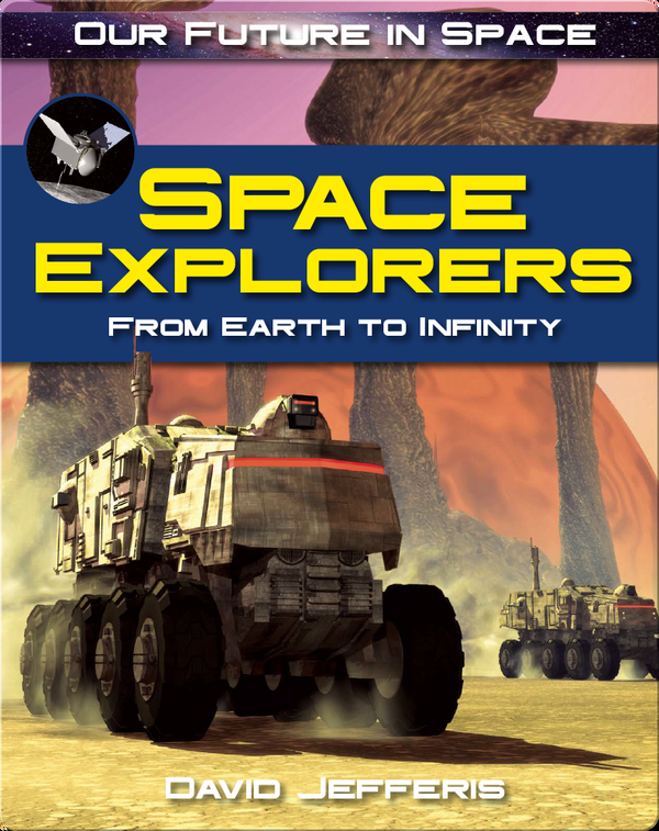 Space Explorers: From Earth to Infinity