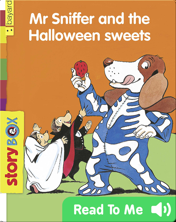 Mr. Sniffer and the Halloween Sweets