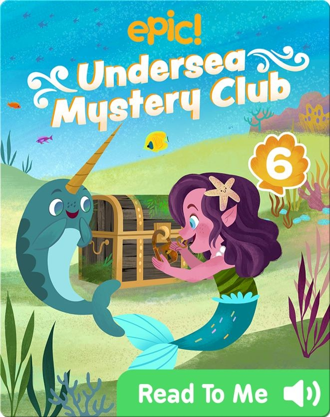 Undersea Mystery Club Book 6: Trouble with Treasure