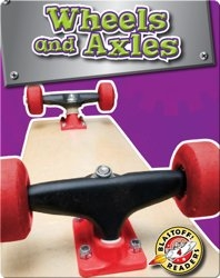 Wheels and Axles: Simple Machines