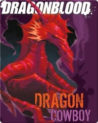 Dragonblood: Dragon Cowboy