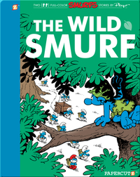 The Smurfs 21: The Wild Smurf