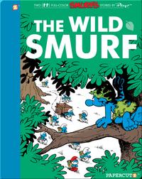 The Smurfs 21: The Wild Smurf
