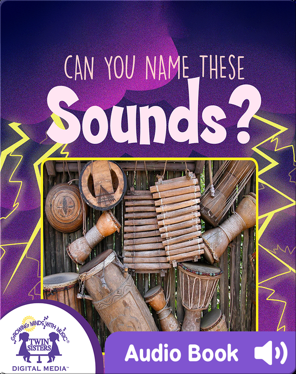 Can You Name These Sounds?