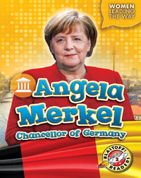 Angela Merkel: Chancellor of Germany