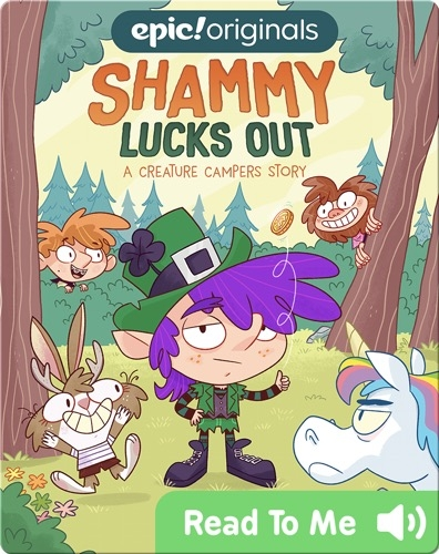 Shammy Lucks Out: A Creature Campers Story