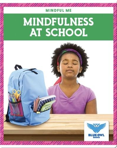 Mindfulness at School