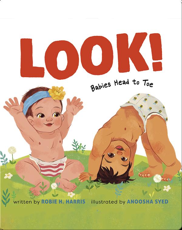 Look! Babies Head to Toe