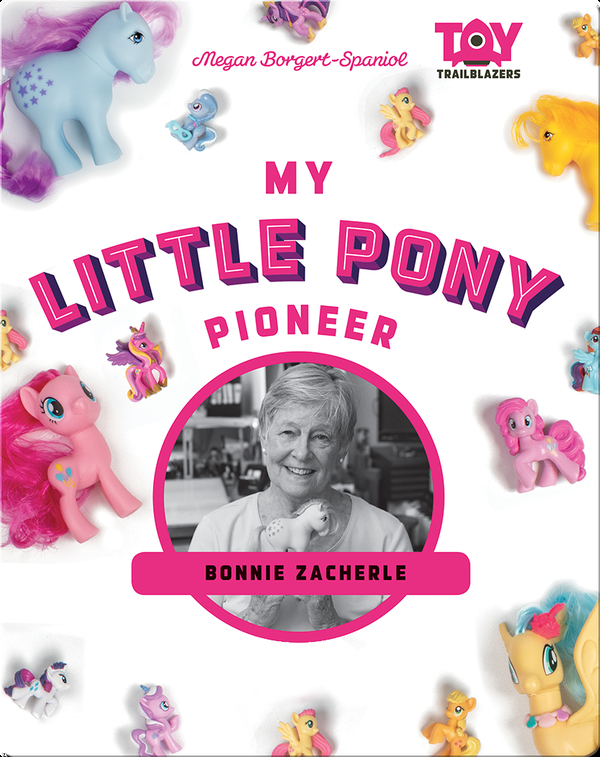 My Little Pony Pioneer: Bonnie Zacherle