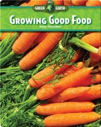 Growing Good Food