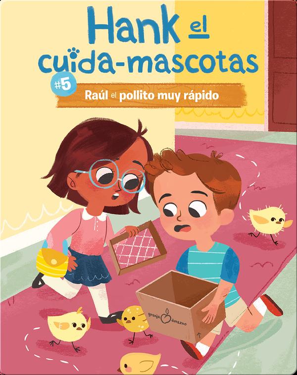 #5: Raúl el pollito muy rápido (Ralph the Very Quick Chick)