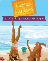 Carlos & Carmen: El Fin de Semana Arenoso