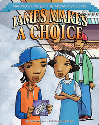 James Makes a Choice
