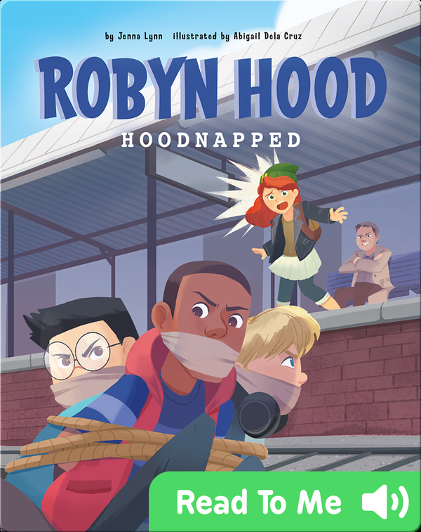 Robyn Hood: Hoodnapped