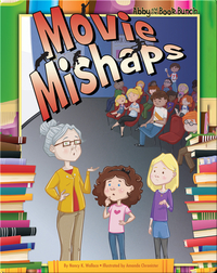Abby and the Book Bunch: Movie Mishaps