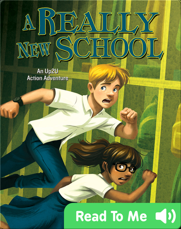 Really New School:  An Up2U Action Adventure