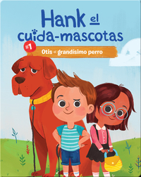 #1: Otis el Grandísimo Perro (Otis the Very Large Dog)