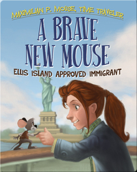 Brave New Mouse: Ellis Island Approved Immigrant Book #5